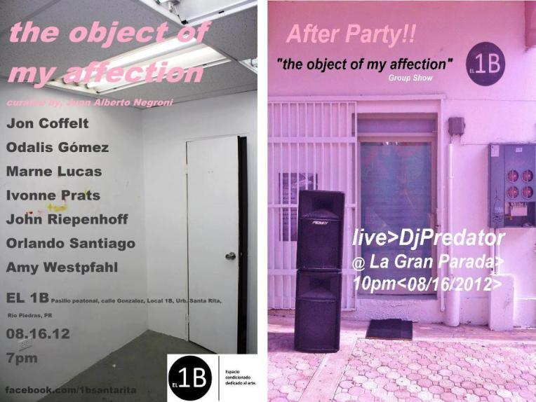 "Exposición Colectiva ""The Object of My Affection"""